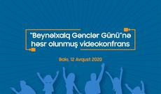 Beynəlxalq Gənclər Gününə həsr olunmuş videokonfrans keçiriləcək